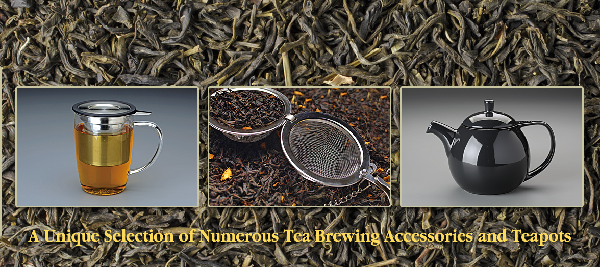 A Unique Selection of Numerous Tea Brewing Accessories and Teapots